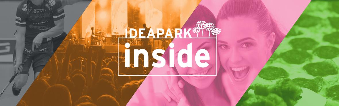 Ideapark Inside - taustalla kuvia konsertista, pizzasta, urheilusta ja iloisista kavereista.