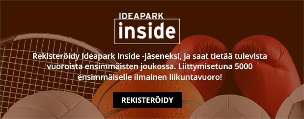 Liity Ideapark Inside -jäseneksi! Liittymisetuna 5000 ensimmäiselle ilmainen liikuntavuoro! Rekisteröidy tästä!